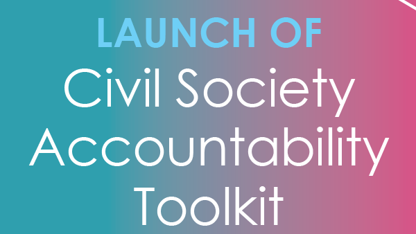 Civil Society Accountability Launch Programme